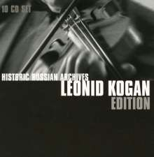 Leonid Kogan Edition - Historic Russian Archives, 10 CDs