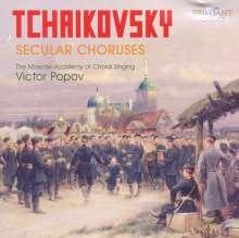 Peter Iljitsch Tschaikowsky (1840-1893): Weltliche Chorwerke, CD