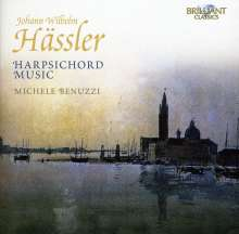 Johann Wilhelm Hässler (1747-1822): Sämtliche Cembalowerke, CD