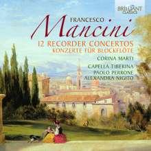 Francesco Mancini (1672-1737): Blockflötenkonzerte Nr.1,5-7,10,13,14,16-20, 2 CDs