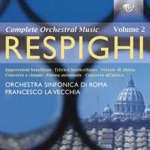 Ottorino Respighi (1879-1936): Sämtliche Orchesterwerke Vol.2, 2 CDs