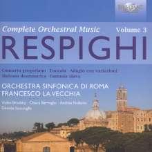 Ottorino Respighi (1879-1936): Sämtliche Orchesterwerke Vol.3, 2 CDs