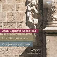 """Juan Bautista Cabanilles (1644-1712): Sämtliche Vokalwerke """"Mortales que amais"""", 2 CDs"""