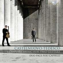 Mario Castelnuovo-Tedesco (1895-1968): Sämtliche Werke für 2 Gitarren, 2 CDs