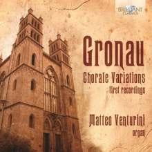 Daniel Magnus Gronau (1700-1747): Choralvariationen für Orgel, CD