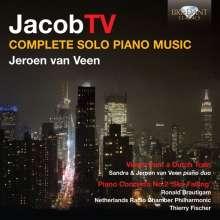 Jacob ter Veldhuis (geb. 1951): Sämtliche Klavierwerke, 2 CDs