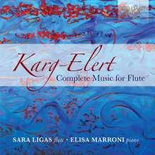 Sigfrid Karg-Elert (1877-1933): Sämtliche Werke für Flöte, 2 CDs