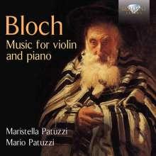 Ernest Bloch (1880-1959): Werke für Violine & Klavier, CD