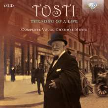 """Francesco  Paolo Tosti (1846-1916): Lieder """"The Song of a Life"""", 18 CDs"""