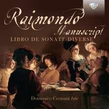 Pietro Paolo Raimondo (nach 1578 - 1647): Lautenwerke, CD
