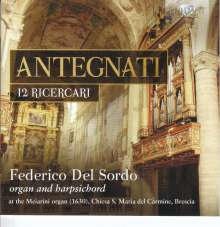 Costanzo Antegnati (1549-1624): Ricercari im 1. - 12. Ton, CD