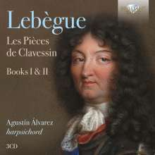 Nicolas Antoine Lebegue (1631-1702): Les Pieces de Clavessin (Heft 1 1677 & Heft 2 1687), 3 CDs
