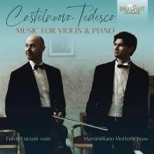 Mario Castelnuovo-Tedesco (1895-1968): Werke für Violine & Klavier, CD