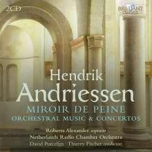 """Hendrik Andriessen (1892-1981): Orchesterwerke & Konzerte """"Miroir de Peine"""", 2 CDs"""