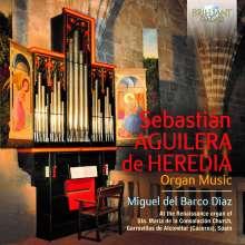 Sebastian Aguliera de Heredia (1561-1627): Orgelwerke, CD