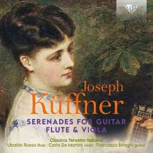 Joseph Küffner (1776-1856): Serenaden op.4,10,15  für Gitarre,Flöte,Viola, CD