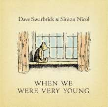 Dave Swarbrick & Simon Nicol: When We Were Very Young, 2 CDs
