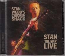 Chicken Shack (Stan Webb): Stan The Man Live, CD