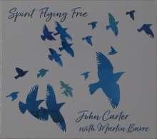 Martin Barre & John Carter: Spirit Flying Free, CD