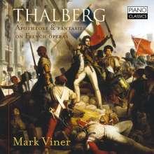 Sigismund Thalberg (1812-1871): Apotheose & Fantasien über französische Opern, CD