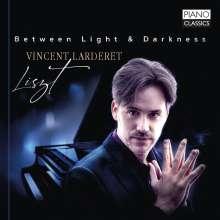"Franz Liszt (1811-1886): Klavierwerke ""Between Light & Darkness"", CD"