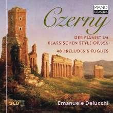 """Carl Czerny (1791-1857): Präludien & Fugen op.856 Nr.1-48 """"Der Pianist im Klassischen Style"""", CD"""