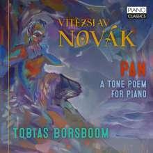Vitezlav Novak (1870-1949): Pan op.43 (Tondichtung für Klavier), CD