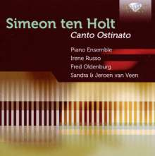 Simeon ten Holt (1923-2012): Canto Ostinato I & II, 2 CDs