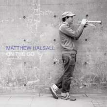 Matthew Halsall (geb. 1983): On The Go (Special Edition), CD