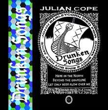 Julian Cope: Drunken Songs, CD