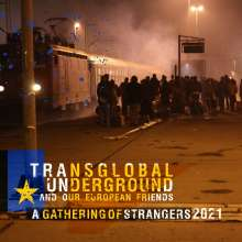Transglobal Underground: A Gathering Of Strangers 2021, CD