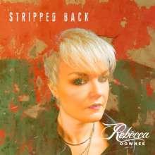 Rebecca Downes: Stripped Back, CD