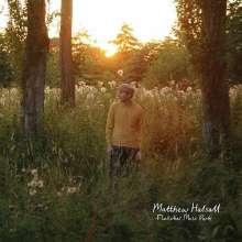 Matthew Halsall (geb. 1983): Fletcher Moss Park, CD