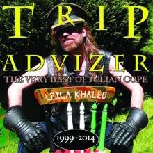 Julian Cope: Trip Advizer: The Very Best Of Julian Cope 1999 - 2014, CD