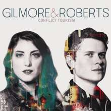 Gilmore & Roberts: Conflict Tourism, CD