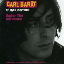 Carl Barât: Under The Influence, CD