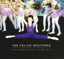 The Felice Brothers: Celebration, Florida, CD