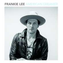 Frankie Lee (geb. 1982): American Dreamer (180g), LP