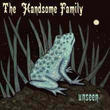 The Handsome Family: Unseen, CD