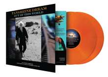 Tangerine Dream: Out Of This World (Limited Numbered Edition) (Tangerine Vinyl), 2 LPs