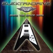 Elektradrive: Over The Space (Anniversary Edition), CD