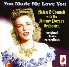 Helen O'connell & Jimmy Dorse: You Made Me Love You, CD
