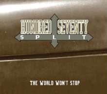 Hundred Seventy Split: The World Won't Stop, CD