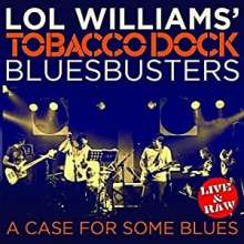 Lol Williams: A Case For Some Blues: Live, CD
