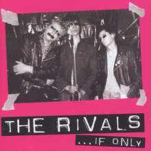 Rivals: ...If Only, CD