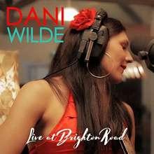 Dani Wilde: Live At Brighton Road, 2 CDs