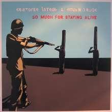 Kristofer Åström: So Much For Staying Alive, CD