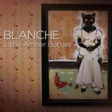 Blanche: Little Amber Bottles, CD
