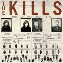 The Kills: Keep On Your Mean Side, LP
