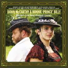 Dawn McCarthy & Bonnie 'Prince' Billy: What The Brothers Sang, CD